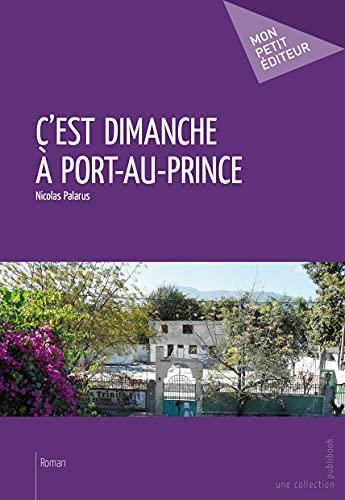9782342016048: C'est dimanche à Port-au-Prince