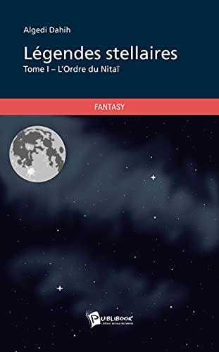 9782342016499: Légendes stellaires - Tome I