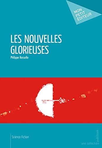 9782342018004: Les Nouvelles Glorieuses