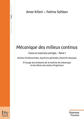 9782342022322: Mécanique des milieux continus (French Edition)