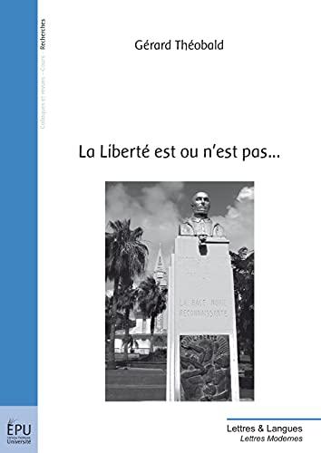 9782342022339: La Libert� est ou n'est pas...