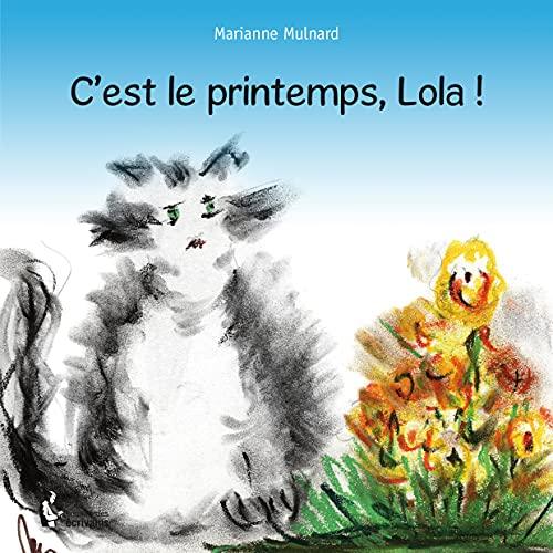 9782342029314: C'est le printemps, Lola !
