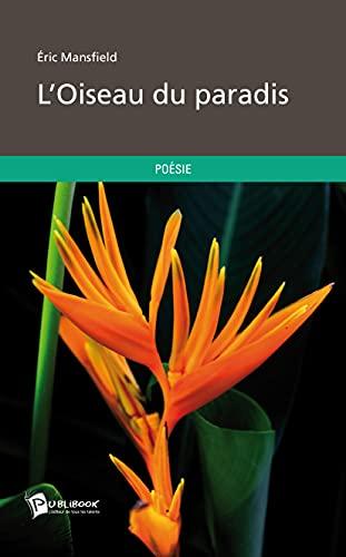 9782342029963: L'Oiseau du paradis (French Edition)