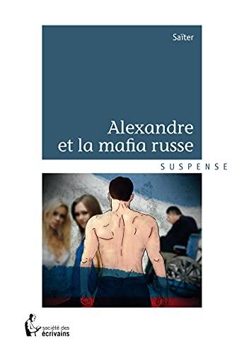 9782342031980: Alexandre et la mafia russe