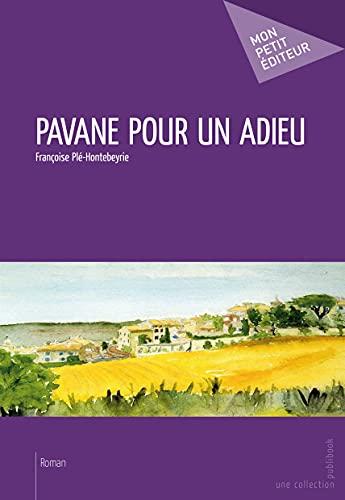 9782342034059: Pavane pour un adieu (French Edition)
