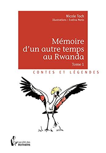 9782342034073: Mémoire d'un autre temps au Rwanda - Tome 1