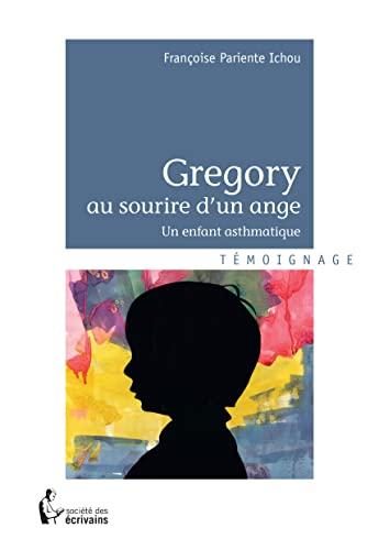 9782342034110: Gregory au Sourire d'un Ange