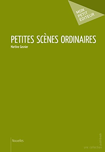 9782342035193: Petites Scènes Ordinaires