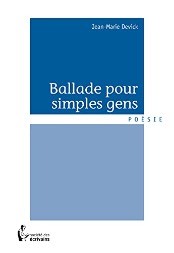 9782342036893: Ballade pour simples gens (French Edition)