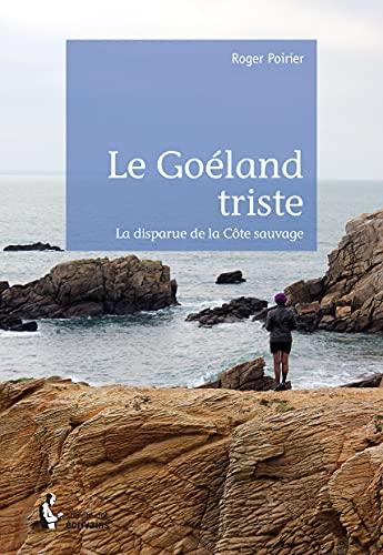 9782342036916: Le Goéland triste (French Edition)