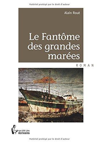 9782342039825: Le Fantôme des grandes marées