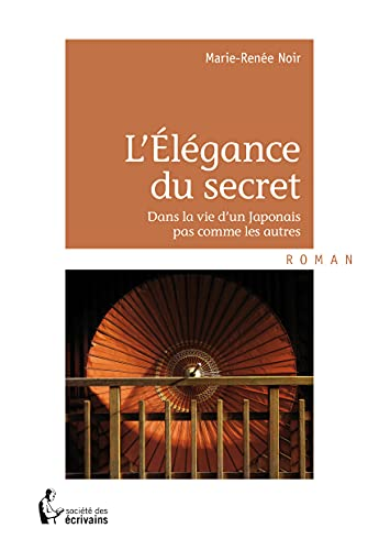 9782342040050: L'Élégance du secret