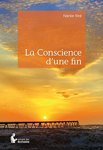 9782342040586: La Conscience d'une fin