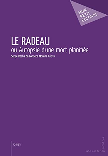 9782342041576: Le Radeau (French Edition)