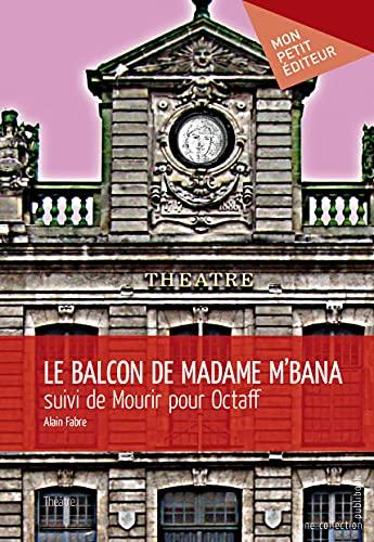 9782342043181: Le Balcon de madame M'Bana