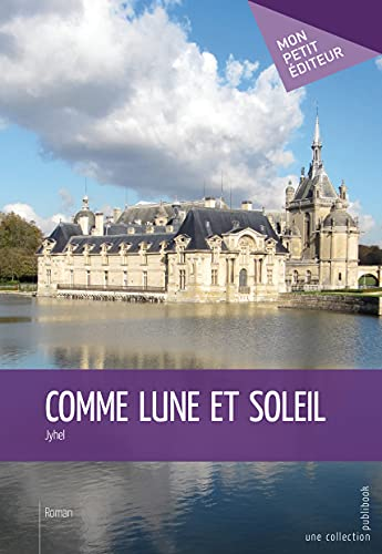 9782342043266: Comme lune et soleil (French Edition)