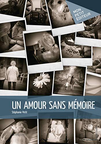 9782342058239: Un amour sans mémoire