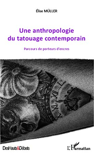 9782343000435: Une anthropologie du tatouage contemporain