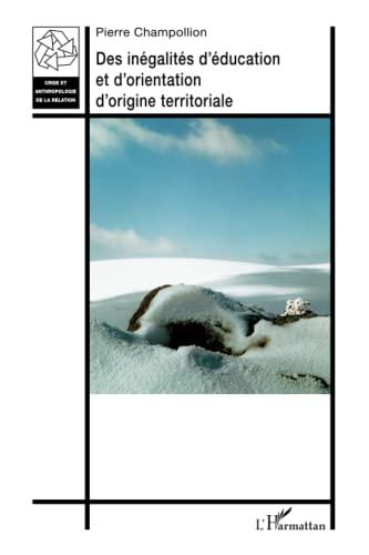 9782343000886: Des inégalités d'éducation et d'orientation d'origine territoriale (French Edition)