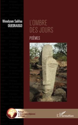 9782343001265: L'ombre des jours: Poèmes (French Edition)