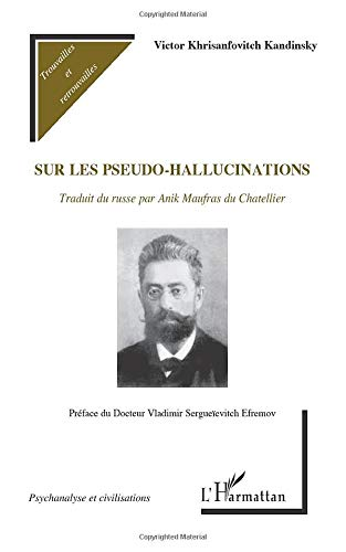 9782343001456: Sur les pseudo-hallucinations (French Edition)