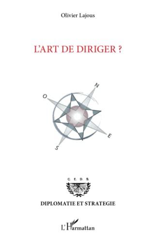 9782343001753: L'art de diriger ? (French Edition)