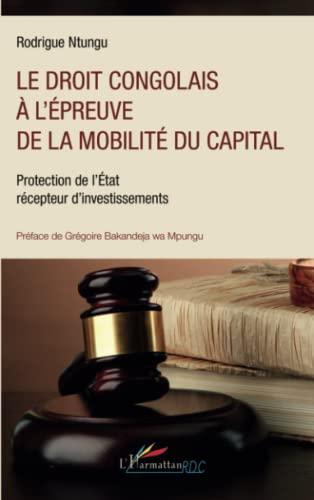 9782343001951: Le droit congolais à l'épreuve de la mobilité du capital