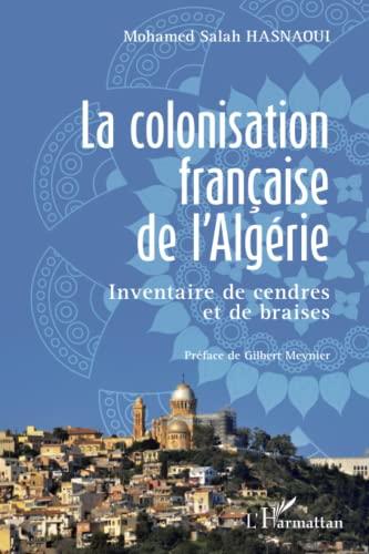 9782343002866: La colonisation fran�aise de l'Alg�rie