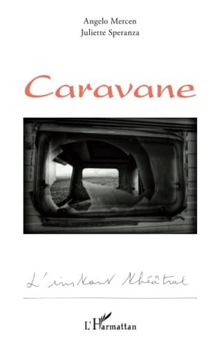 9782343003009: Caravane (French Edition)