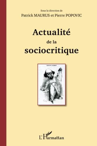 9782343003085: Actualité de la sociocritique (French Edition)