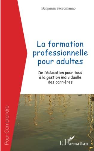 9782343003764: La formation professionnelle pour adultes