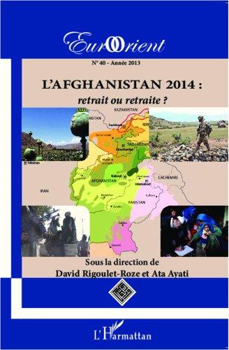 9782343003825: L'Afghanistan 2014 : retrait ou retraite ?