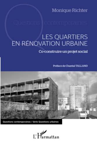 9782343007441: Quartiers en Renovation Urbaine Co Construire un Projet Social