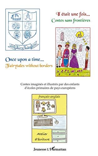 9782343007939: Il Etait une Fois Contes Sans Frontieres Once Upon a Time Fairytales Without Borders
