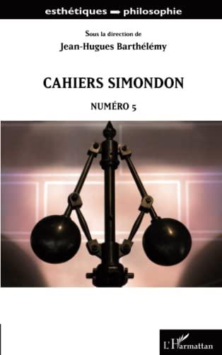 9782343008295: Cahiers Simondon, n� 5