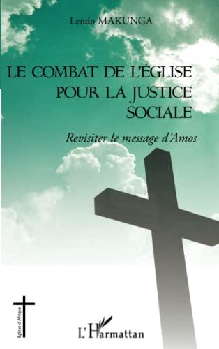 9782343008929: Le combat de l'église pour la justice sociale