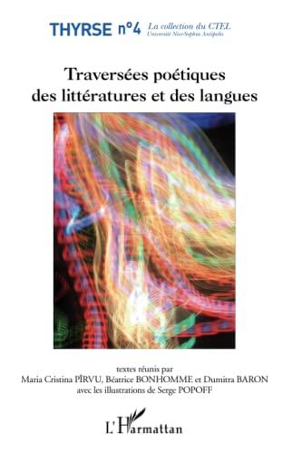 9782343009414: Traversees Poétiques des Littératures et des Langues
