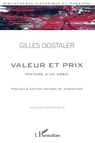 9782343009810: Valeur et prix : Histoire d'un d�bat