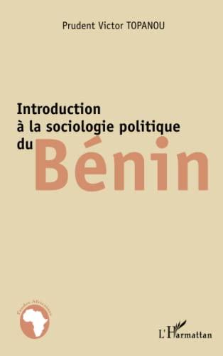 9782343010076: Introduction à la sociologie politique du Bénin (French Edition)