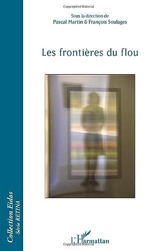 9782343012117: Frontieres du Flou