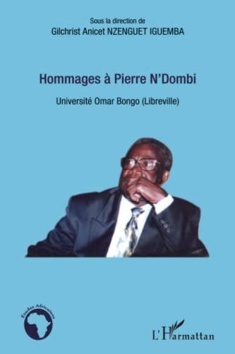 9782343012421: Hommages à Pierre N'Dombi: Université Omar Bongo (Libreville) (Etudes africaines)