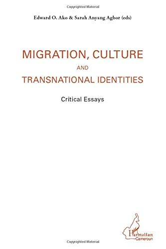 9782343012759: Migration, culture and transnational identities: Critical essays