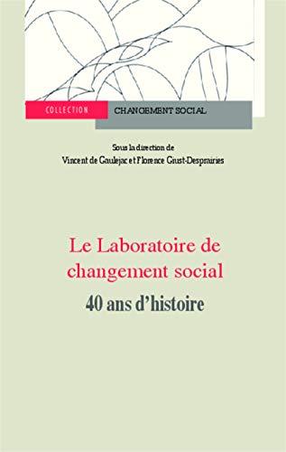 9782343012971: Laboratoire de Changement Social 40 Ans d'Histoire