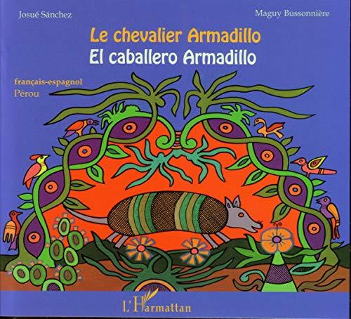 9782343013039: Le chevalier Armadillo