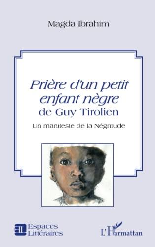 Prière d'un petit enfant nègre de Guy: IBRAHIM MAGDA