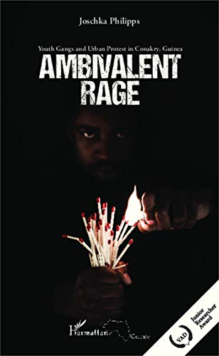 9782343015774: Ambivalent rage: Youth Gangs and Urban Protest in Conakry, Guinea