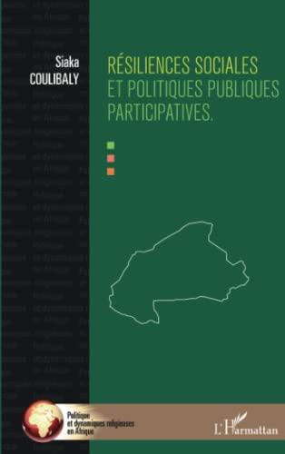 9782343015828: Résiliences sociales et politiques publiques participatives (French Edition)
