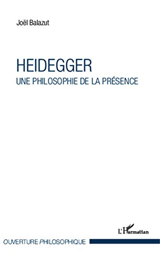 9782343015934: Heidegger: Une philosophie de la présence (French Edition)