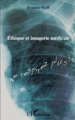 9782343016634: Ethique et imagerie médicale