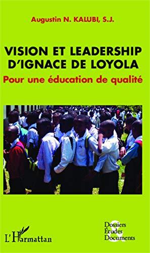 9782343017051: Vision et leadership d'Ignace de Loyola